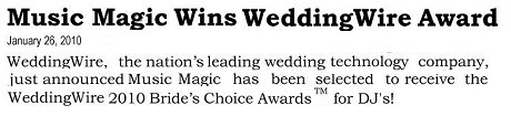 Winner, 2010 WeddingWire Bride's Choice Award